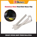 Stainless Steel Glass Heat Bed Clip